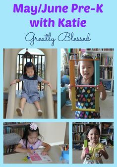 Greatly Blessed: May/June Pre-K With Katie
