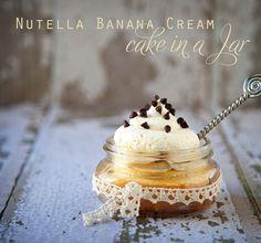 Recipe~ Nutella Banana Cream Cake in a Jar http://whipperberry.com  #dessertsinjars #dessert #cake