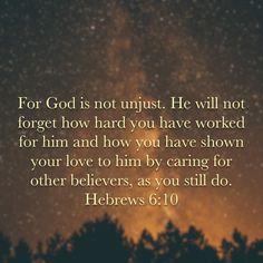 Hebrews 6:10 (NLT)