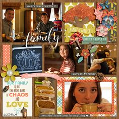 by Stacia Hall - Chaos and Love by Kristin Cronin-Barrow and Brook Magee; Life Captured - October Templates by Digital Scrapbook Ingredients