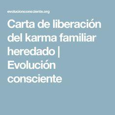 Carta de liberación del karma familiar heredado | Evolución consciente