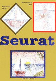 "Seurat Art Projects for Kids:  The students discover the style of pointillism through the work of French artist, Georges Seurat.  They will create their own ""pointillism"" masterpieces while learning and applying color theory."
