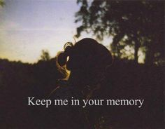 """""""When my time comes. Forget the wrong that I've done, Help me leave behind some reasons to be missed. Don't resent me, When you're feeling empty, Keep me in your memory, Leave out all the rest."""" -Linken Park (for my funeral)"""