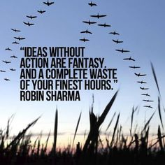 ideas without action are fantasy robin sharma picture quote