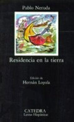 Residencia en la tierra (COLECCION LETRAS HISPANICAS) (Spanish Edition), http://www.amazon.com/dp/8437607078/ref=cm_sw_r_pi_awd_LUL1rb03S0ZKK