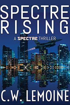 Spectre Rising (Spectre Series Book 1) by C.W. Lemoine http://www.amazon.com/dp/B00ESF04HW/ref=cm_sw_r_pi_dp_b8hEwb0JEKY34