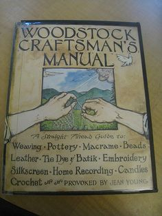 """This book, published in 1972, is like the Moosewood Cookbook of crafting. It teaches you the hippie skills needed to survive any ordinary commune from """"home recording"""" to silk screening and making a complexly beaded necklace. Pretty damn dope, I'd say."""