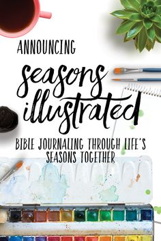 Announcing Seasons Illustrated! A new #Biblejournaling project by Sara Laughed