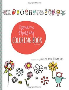 Creative Thursday Coloring Book (Creative Thursday Coloring Books) von Marisa Anne Cummings http://www.amazon.de/dp/0692342672/ref=cm_sw_r_pi_dp_I134ub1FPTR5H