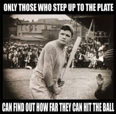 Sports analogy baseball Babe Ruth Quotes Encouragement message