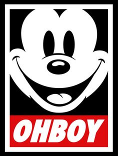 """Ohboy Mickey Mouse parody of Shepard Fairey's Obey Giant sticker, a.k.a. Culture Jamming Mickey. :p This image makes me laugh, because my one passable impression of Mickey is to exclaim, simply, """"Oh boy!"""""""