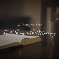 A Prayer for First Thing in the Morning Prayer Quotes For Strength, Prayers For Strength, Faith Prayer, Spiritual Quotes, Positive Quotes, Inspirational Words Of Encouragement, Morning Inspirational Quotes, Scripture Quotes, Faith Quotes