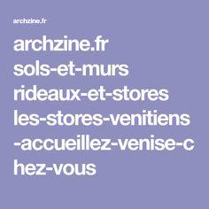 archzine.fr sols-et-murs rideaux-et-stores les-stores-venitiens-accueillez-venise-chez-vous