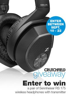 I entered the @Crutchfield #Sweepstakes to win a set of Sennheiser RS175 headphones. You can too – #GGGEntry #win Ends 9/21/15.