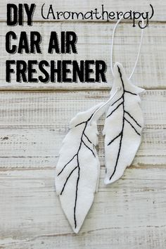 How to make a homemade DIY aromatherapy car air freshener with felt and essential oils including printable template for 4 designs.