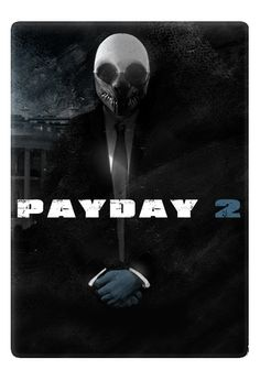 PAYDAY-2.png 390×556 pixels