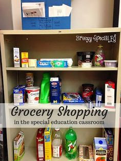 Ways to practice Grocery Shopping in the Classroom - great to prepare for community trips or when you have to bring the community experiences to your classroom - great for special education and life skills