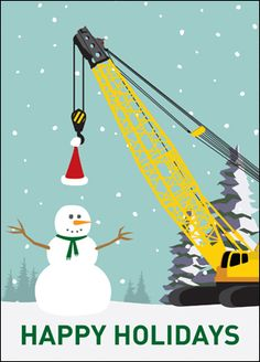Lift Your Clients Spirits With The Construction Crane Card That Presents A Christmas Style Snowy