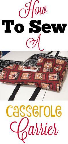 How to sew a DIY casserole carrier step step. Complete pattern and tutorial. #casserolecarrier #casserole #sewingtutorial