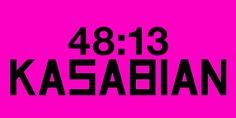 Kasabian - 48:13