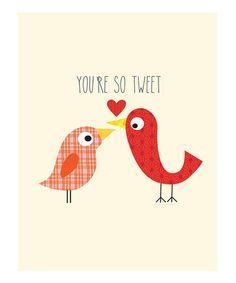 'You're So Sweet' Print by Ellen Crimi-Trent #zulily #zulilyfinds
