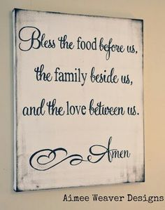 Dining Room decor - God, bless the food before us..