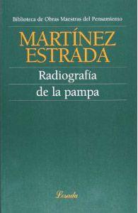 EZEQUIEL MARTINEZ ESTRADA, Radiografia De La Pampa, Losada