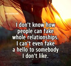Can't fake hello. The face always tells.