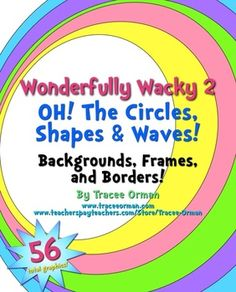 Wonderfully Wacky Designs 2: Oh, The Circles, Shapes, and Waves Clip Art for Commercial Use (priced)