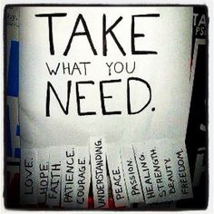 Just take what you need!