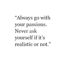 Go with passion