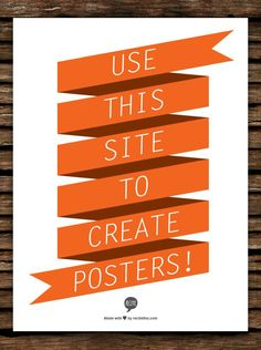 Pick a template, type in a quote. Create posters, screen savers, notebook covers and many other things. recitethis.com