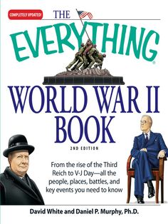 The Everything World War II Book co-authored by Daniel Murphy.