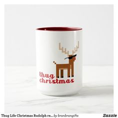 Thug Life Christmas Rudolph red nosed deer Xmas Mug Winter Holidays, Christmas Holidays, Xmas, Coffee Travel, Travel Mug, Rudolph Red Nose, Christmas Coffee, Thug Life, Christmas And New Year