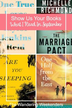 Show Us Your Books- What I Read In September - The Wandering Weekenders Show Us, Book Review, True Love, My Books, September, Novels, Marriage, Messages, Reading