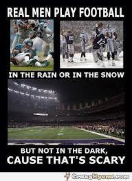 Real men play football...