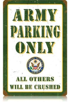 Vintage and Retro Wall Decor - JackandFriends.com - Vintage Army Parking Metal Sign, $39.97 (http://www.jackandfriends.com/vintage-army-parking-metal-sign/)