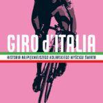"""""""Giro d'Italia. Historia najpiękniejszego kolarskiego wyścigu świata"""" – Colin O'Brien – recenzja"""