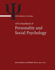 APA handbook of personality and social psychology / M. Mikulincer, P. Shaver, E. Borgida & J. Bargh (Eds. Relationship Science, Social Science, Communication, Psychology, Personality, Ebooks, Teaching, Group, Medium