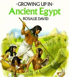 Chapter 2: Growing up in ancient Egypt / Rosalie David ; illustrated by Angus McBride.
