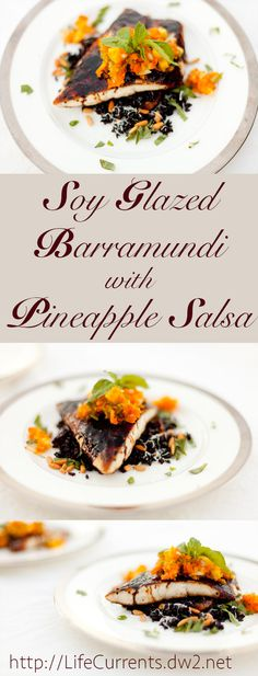 Soy Glazed Barramundi with Pineapple Salsa Served Over Black Rice An impressive and delicious dinner to share with your sweetheart!