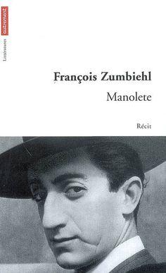 Manolete, François Zumbiehl - Editions Autrement