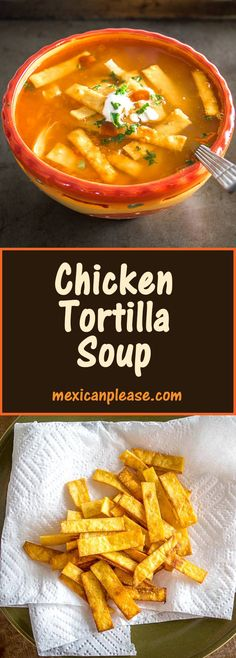 Here's an authentic Chicken Tortilla Soup recipe that relies on just a few key ingredients to create some real flavor!  Includes directions for frying up a quick batch of tortilla strips.  mexicanplease.com