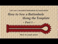 How to Sew a Buttonhole Using the Template Part 1 - YouTube
