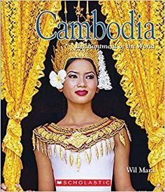Cambodia Wil Mara, ISBN: 978-0531235737 9/18/2017