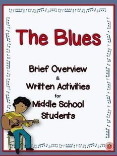 The Blues Written and Research activities for Middle School Music students!! #musiceducation #musedchat