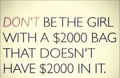 Spend well. If you don't have emergency savings, retirement savings, and zero debt. You can't afford a $2k purse.