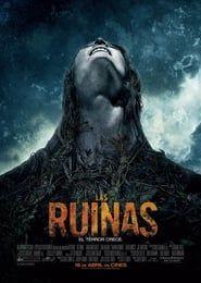 Openload Descargar Las Ruinas 2008 Pelicula Completa En Espanol Online Gratis The Ruins Movie The Ruins 2008 Ruins