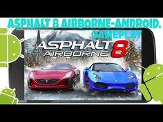 Asphalt 8 Airborne(Android)Gameplay. - YouTube