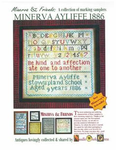 """""""Minerva Ayliffe 1886"""" is the title of this cross stitch pattern from Needle Workpress."""